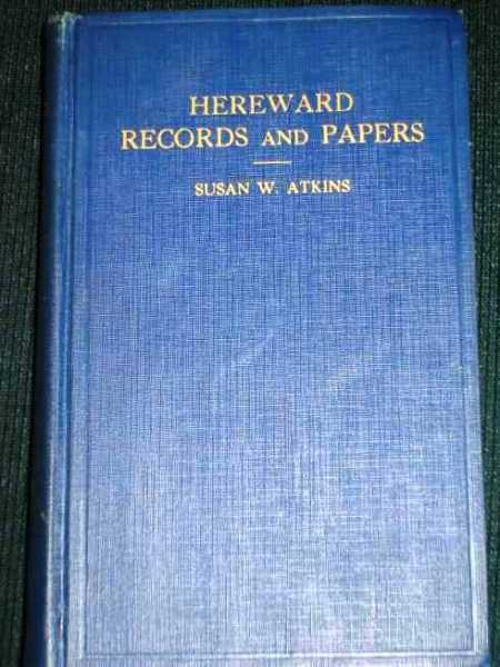 Image for Hereward Records and Papers 1620-1940:  329 Years of History and Genealogy