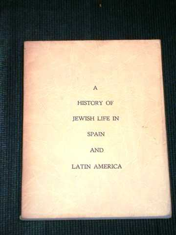 Image for A History of Jewish Life in Spain and Latin America