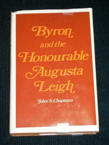 Image for Byron and the Honourable Augusta Leigh