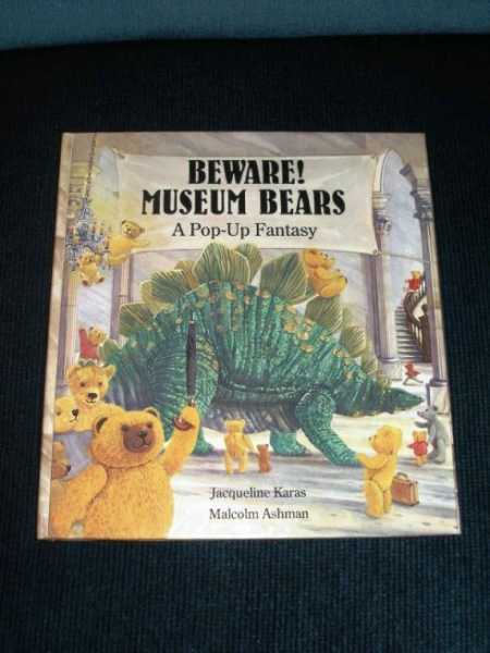 Image for Beware! Museum Bears: A Pop-Up Fantasy