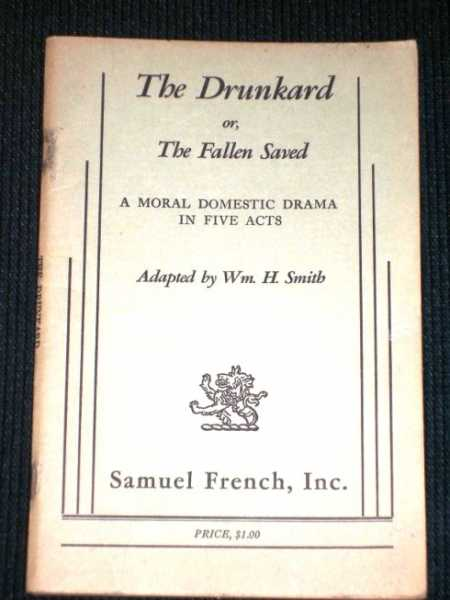 Image for The Drunkard (or The Fallen Saved)