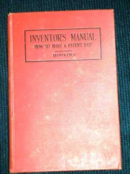 Image for Inventor's Manual:  How to Work a Patent to Make it Pay