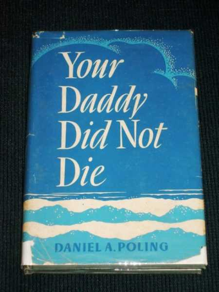 Image for Your Daddy Did Not Die