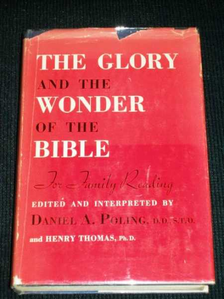 Image for Glory and the Wonder of the Bible, The:  For Family Reading