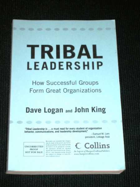 Image for Tribal Leadership:  How Successful Groups Form Great Organizations (Uncorrected Proof)