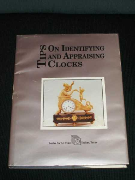 Image for Tips on Identifying and Appraising Clocks