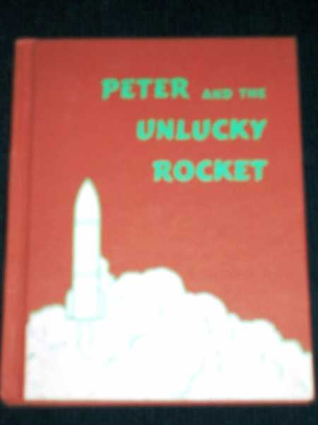 Image for Peter and the Unlucky Rocket