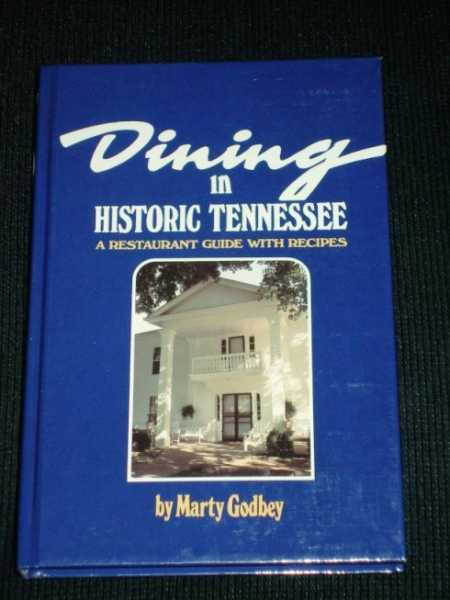 Image for Dining in Historic Tennessee:  A Restaurant Guide with Recipes