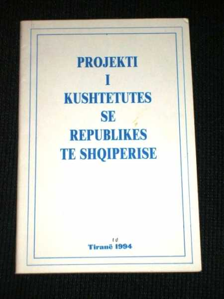 Image for Projekti I Kushtetutes Se Republikes Te Shqiperise (Projected Constitution of Albania)