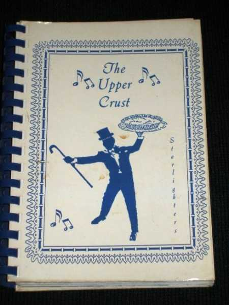 Image for Upper Crust, The:  A Book of Favorite Recipes