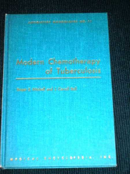 Image for Modern Chemotherapy of Tuberculosis (Antibiotics Monographs No. 11)