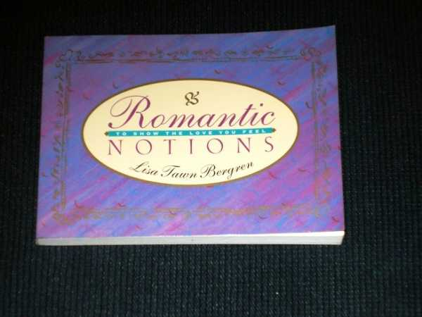 Image for Romantic Notions: To Show the Love You Feel