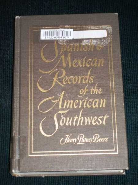 Image for Spanish & Mexican Records of the American Southwest