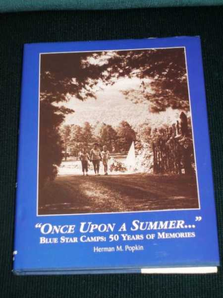 Image for Once upon a Summer...Blue Star Camps:  50 Years of Memories