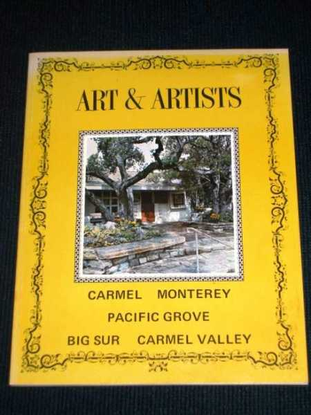 Image for Art & Artists:  Carmel, Monterey, Pacific Grove, Big Sur, Carmel Valley