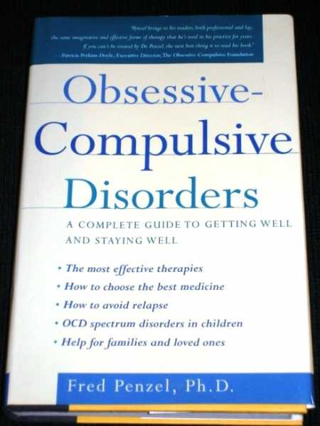 Image for Obsessive-Compulsive Disorders: A Complete Guide to Getting Well and Staying Well