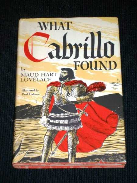 Image for What Cabrillo Found:  The Story of Juan Rodriguez Cabrillo