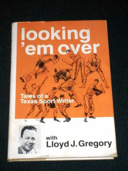 Image for Looking 'em Over:  Tales of a Texas Sport Writer