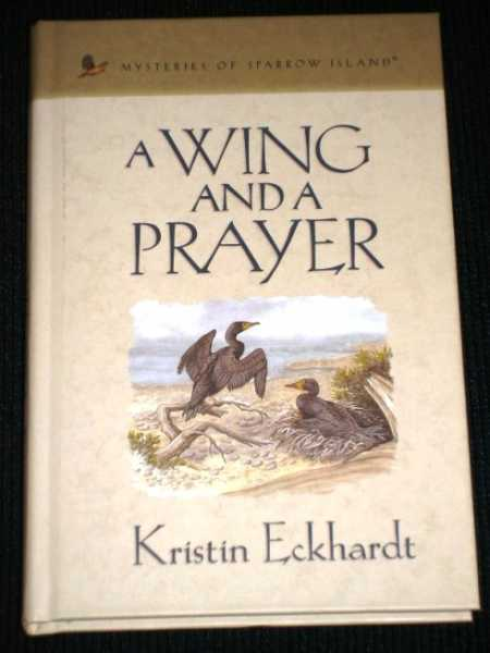 Image for Wing and a Prayer, A (Mysteries of Sparrow Island)
