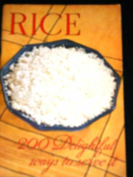 Image for Rice:  200 Delightful Ways to Serve it