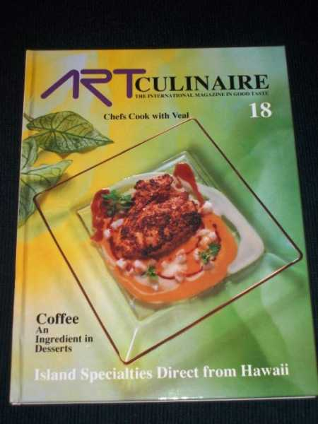 Image for Art Culinaire 18 - The International Magazine in Good Taste - Fall, 1990