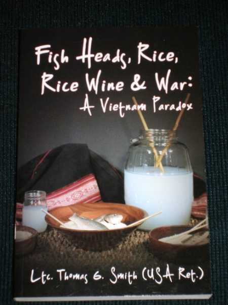 Image for Fish Heads, Rice, Rice Wine & War: A Vietnam Paradox