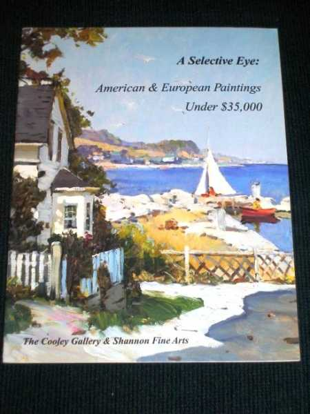 Image for A Selective Eye:  American & European Paintings Under $35,000