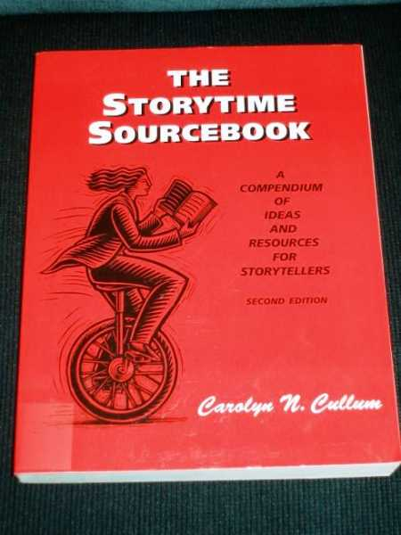 Image for The Storytime Sourcebook: A Compendium of Ideas and Resources for Storytellers