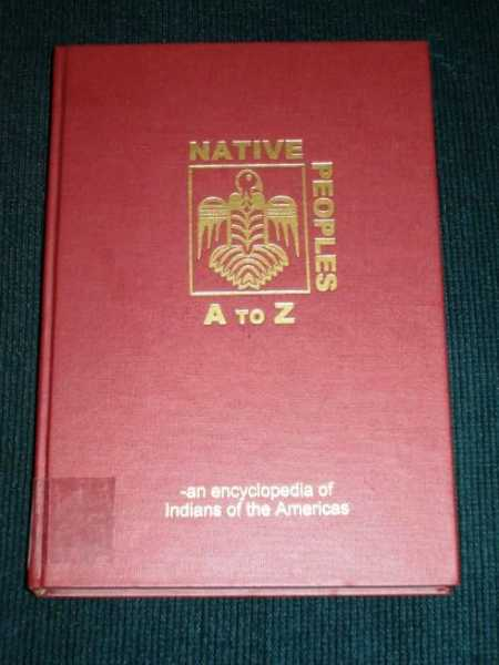 Image for Native Peoples A to Z: An Encyclopedia of Indians of the Americas (Volume 3 Only E-H)