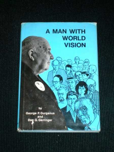 Image for Man with World Vision, A:  Biography of Barney Dallas Morehead and Nellie Hertzka Morehead