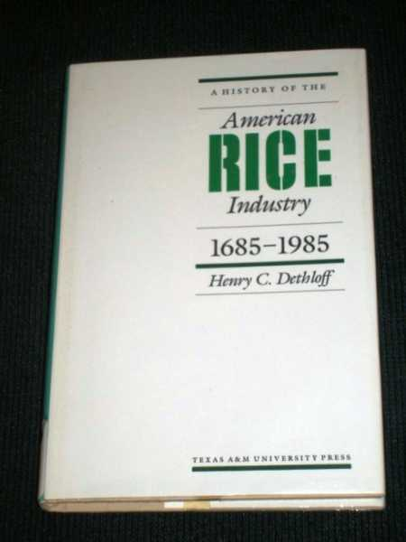 Image for A History of the American Rice Industry, 1685-1985