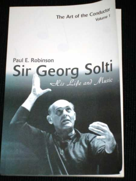 Image for Sir Georg Solti : His Life and Music