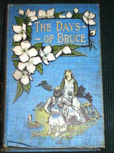 Image for Days of Bruce, The:  A Story from Scottish History