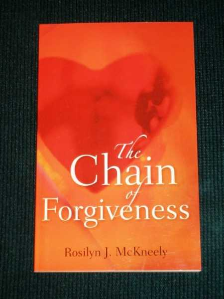 Image for The Chain of Forgiveness