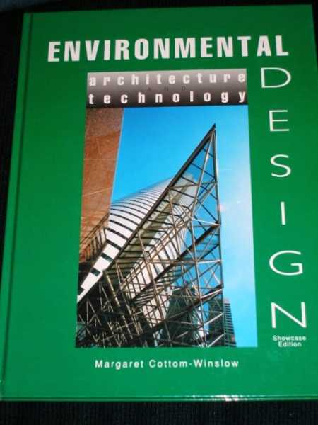Image for Environmental Design: Architecture and Technology (Showcase Edition)