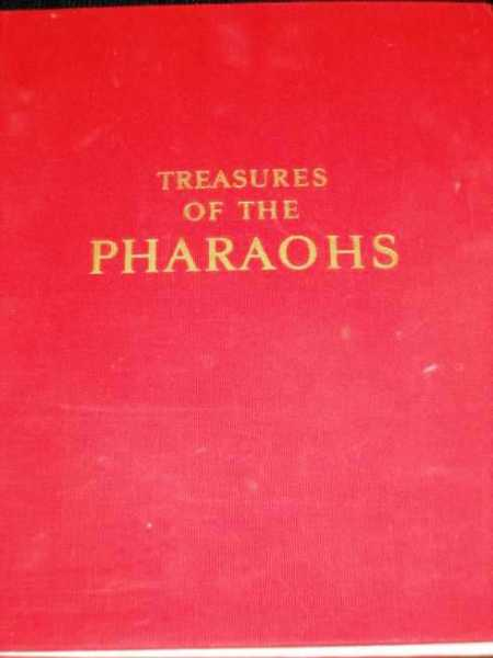 Image for Treasures of the Pharaohs:  The Early Period, The New Kingdom, The Late Period