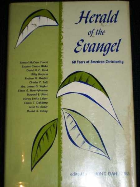 Image for Herald of the Evangel:  60 Years of American Christianity