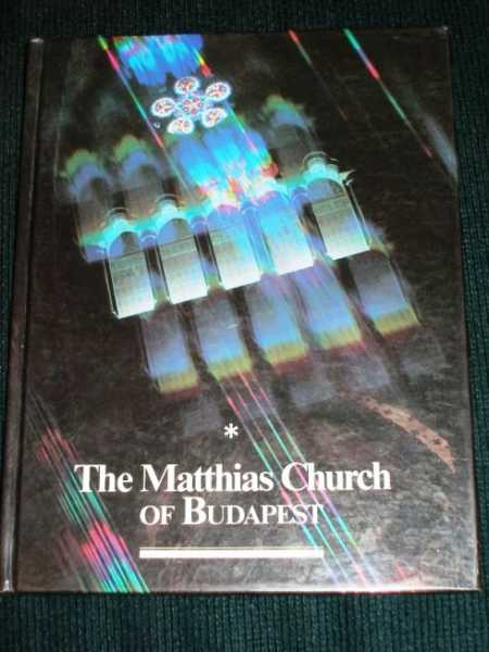 Image for Matthias Church of Budapest, The