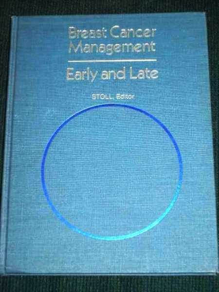 Image for Breast Cancer Management - Early and Late
