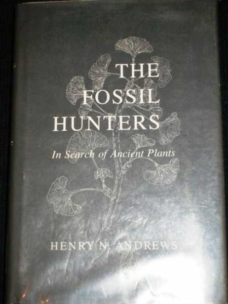 Image for The Fossil Hunters: In Search of Ancient Plants