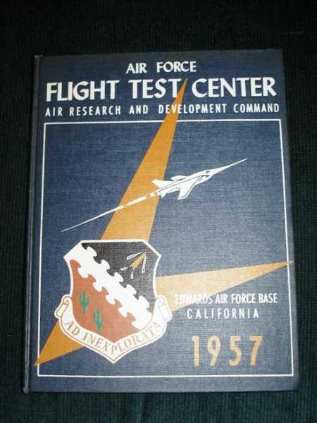 Image for Air Force Flight Test Center:  Edwards Air Force Base, California - 1957