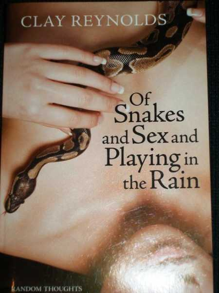 Image for Of Snakes and Sex and Playing in the Rain:  Random Thoughts on Harmful Things