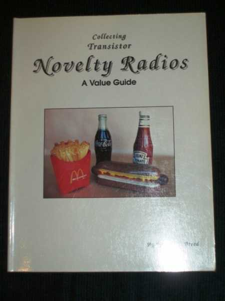 Image for Collecting Transistor Novelty Radios: A Value Guide
