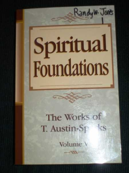 Image for Spiritual Foundations: The Works of T. Austin-Sparks (Volume V)
