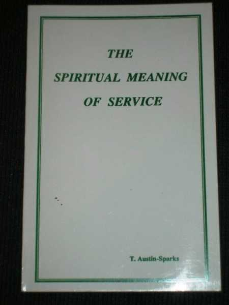 Image for Spiritual Meaning of Service, The