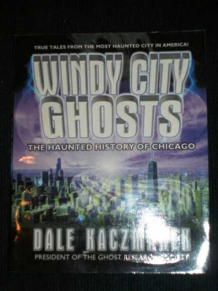 Image for Windy City Ghosts: The Haunted History of Chicago