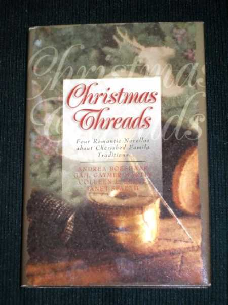 Image for Christmas Threads - Four Romantic Novellas About Cherished Family Traditions