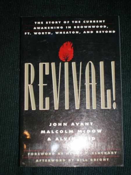 Image for Revival! : the Story of the Current Awakening in Brownwood, Ft. Worth, Wheaton, and Beyond