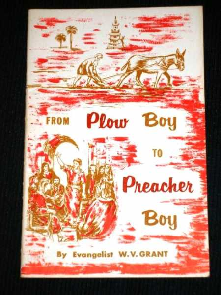 Image for From Plow Boy to Preacher Boy