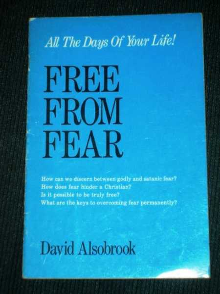 Image for Free From Fear - All the Days of Your Life!